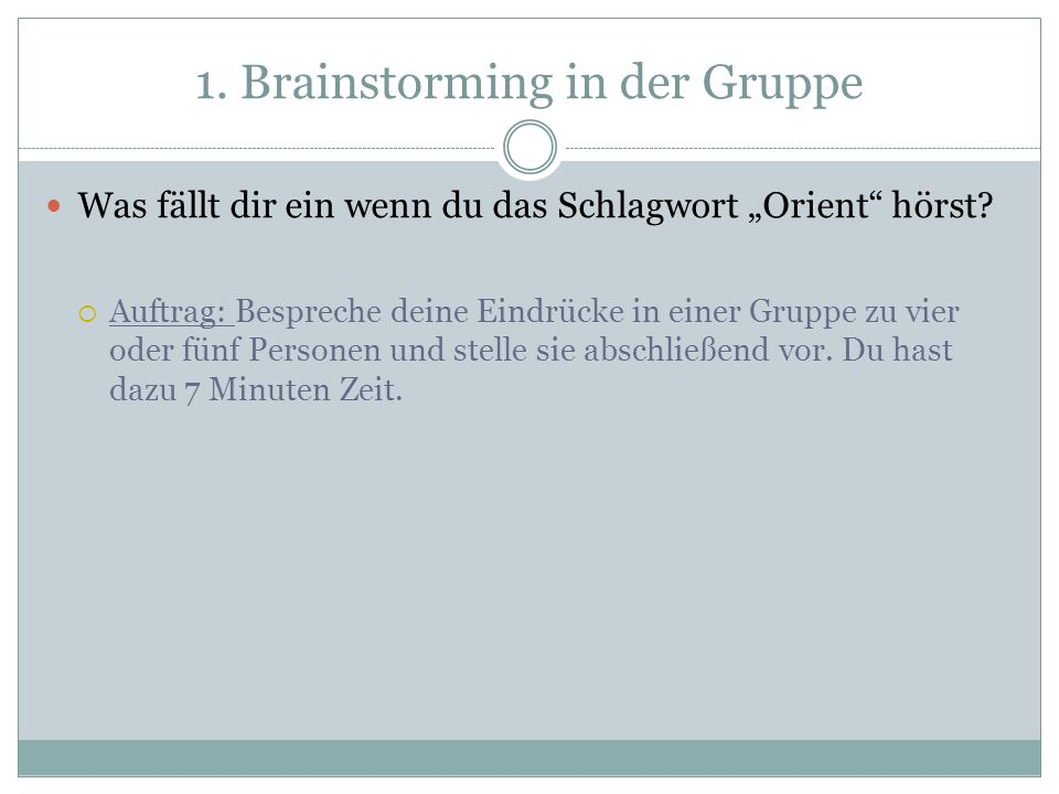 1. Brainstorming in der Gruppe