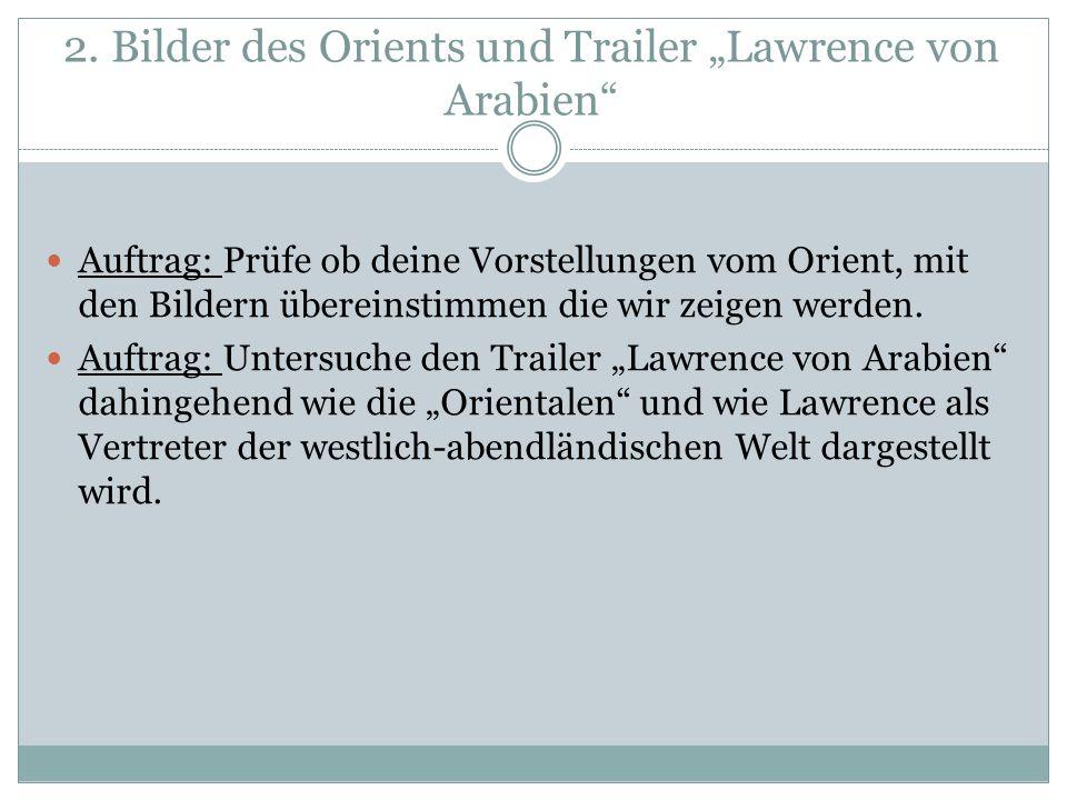 """2. Bilder des Orients und Trailer """"Lawrence von Arabien"""