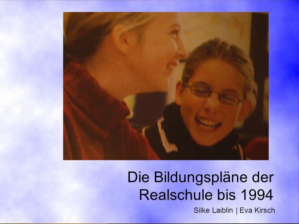 Die Bildungspläne der Realschule bis 1994