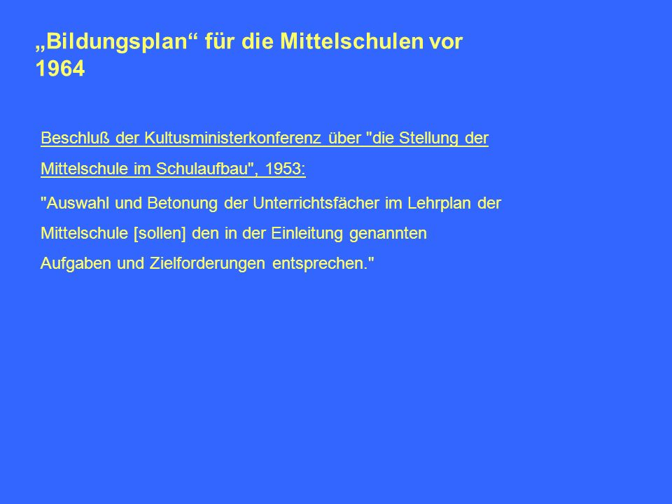"""""""Bildungsplan für die Mittelschulen vor 1964"""