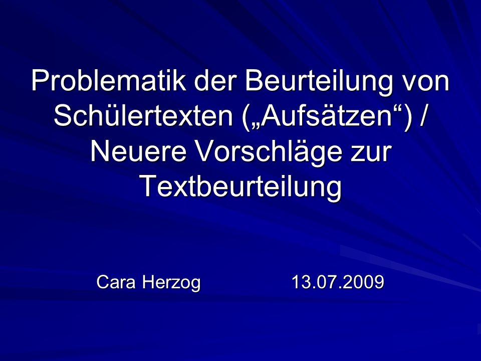 """Problematik der Beurteilung von Schülertexten (""""Aufsätzen ) / Neuere Vorschläge zur Textbeurteilung"""