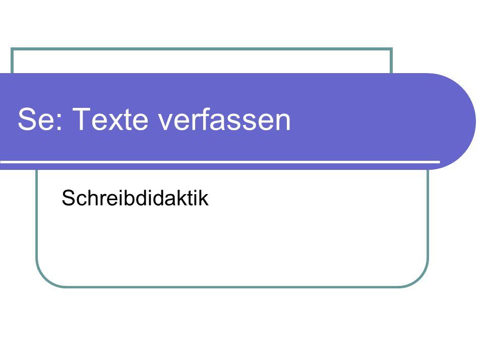 Se: Texte verfassen Schreibdidaktik