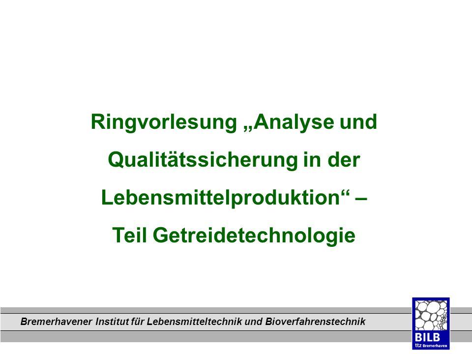 """Ringvorlesung """"Analyse und Qualitätssicherung in der"""