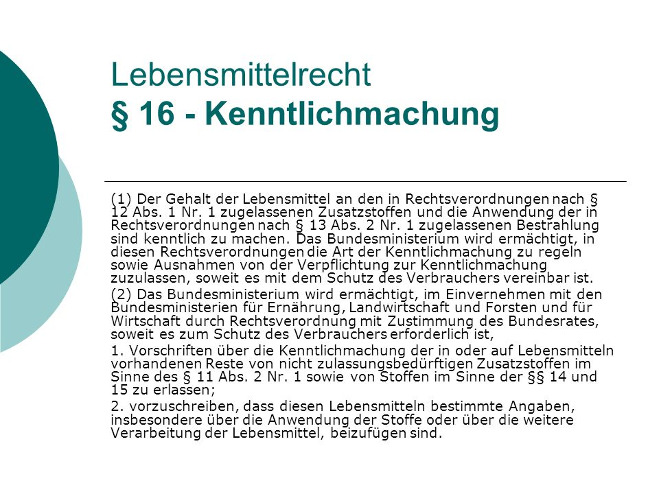 Lebensmittelrecht § 16 - Kenntlichmachung