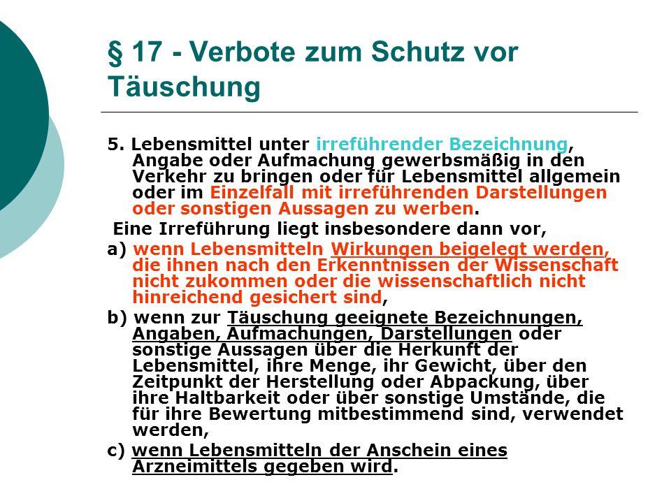 § 17 - Verbote zum Schutz vor Täuschung