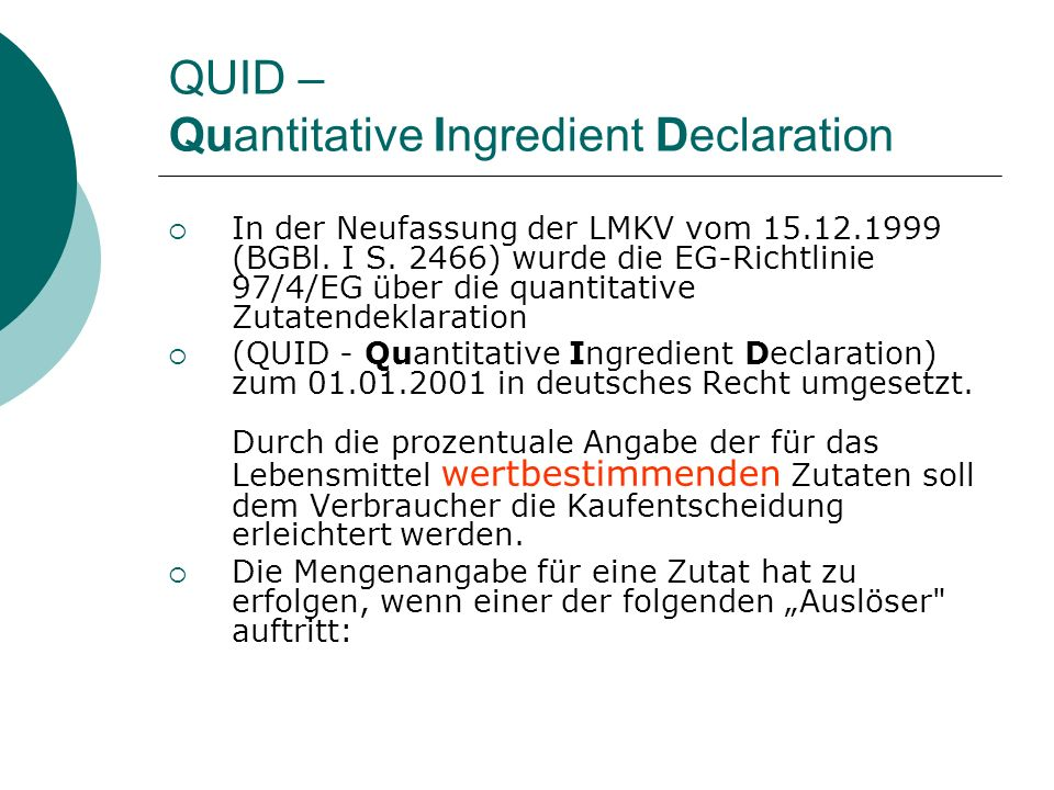 QUID – Quantitative Ingredient Declaration
