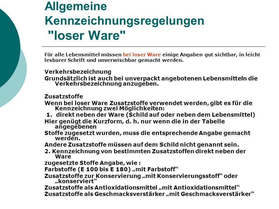 Allgemeine Kennzeichnungsregelungen loser Ware