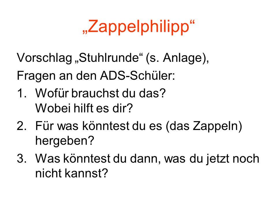 """""""Zappelphilipp Vorschlag """"Stuhlrunde (s. Anlage),"""