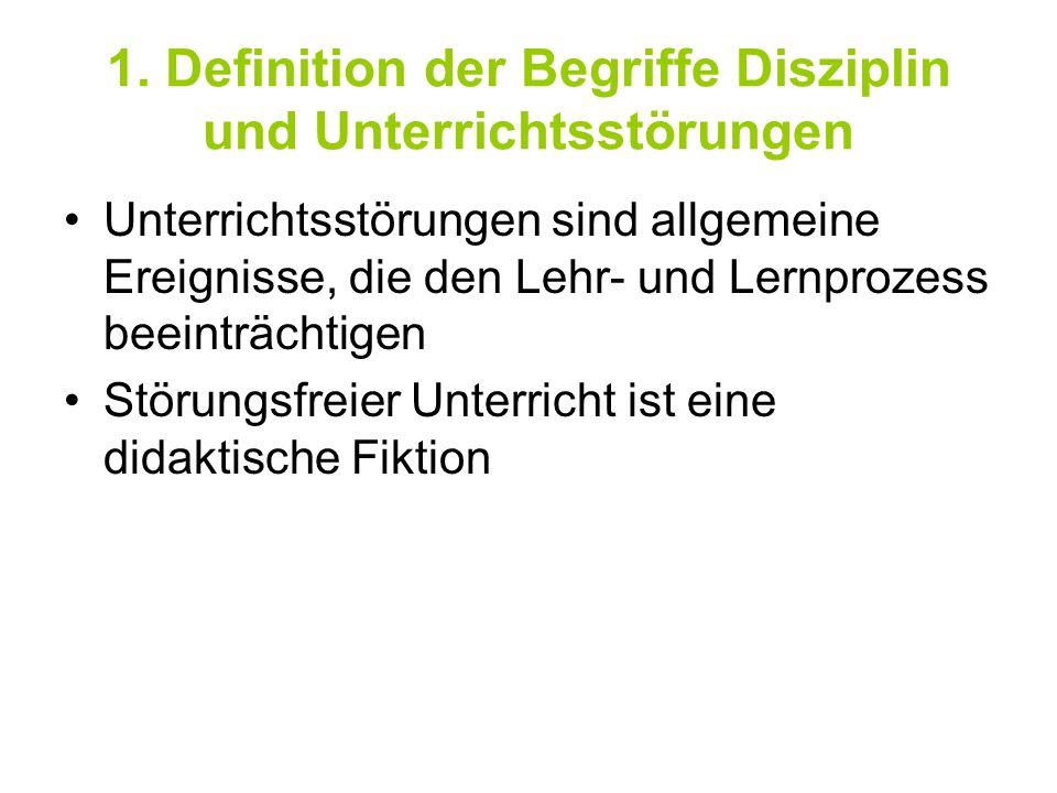 1. Definition der Begriffe Disziplin und Unterrichtsstörungen