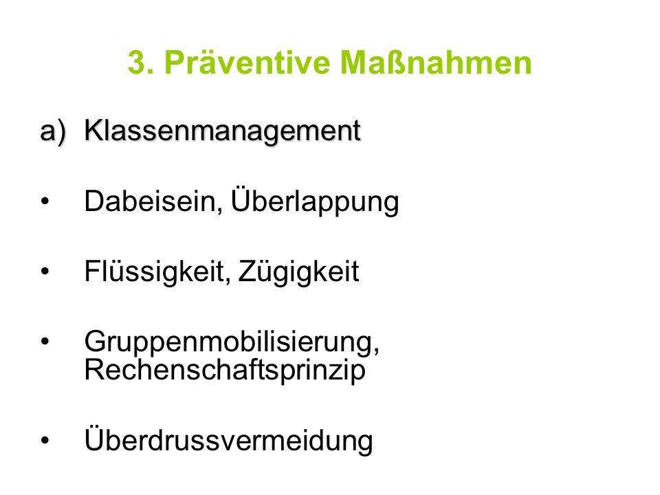 3. Präventive Maßnahmen Klassenmanagement Dabeisein, Überlappung