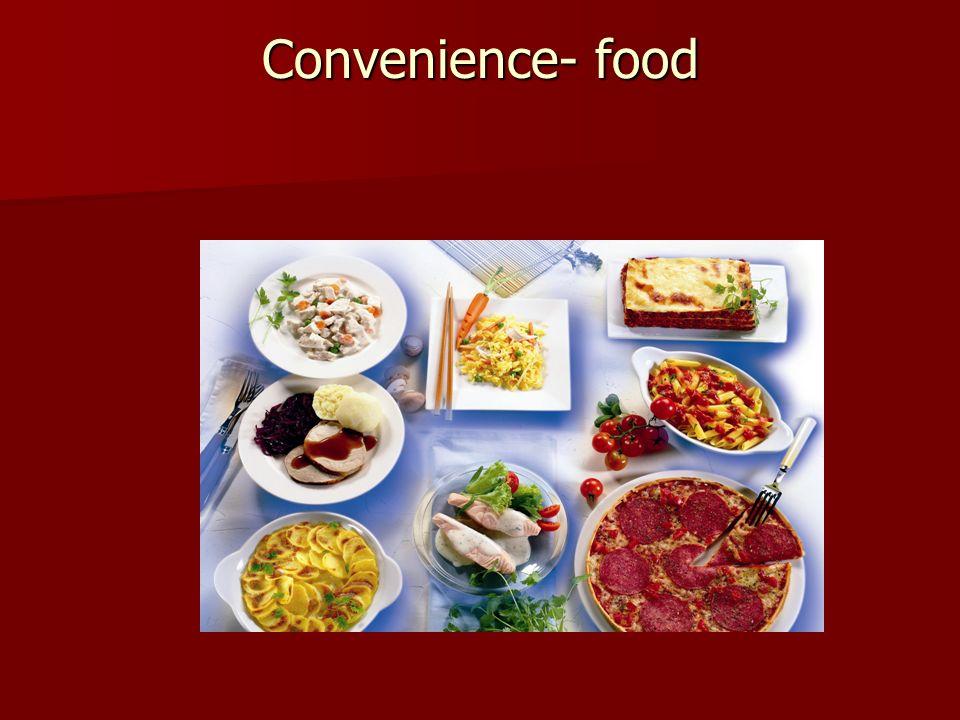 Convenience- food Das Verbraucherverhalten und damit die Lebensmittelindustrie befinden sich im Wandel.