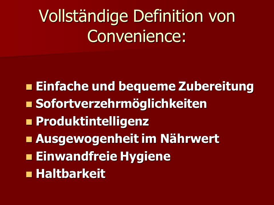 Vollständige Definition von Convenience:
