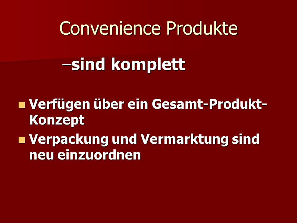 Convenience Produkte sind komplett