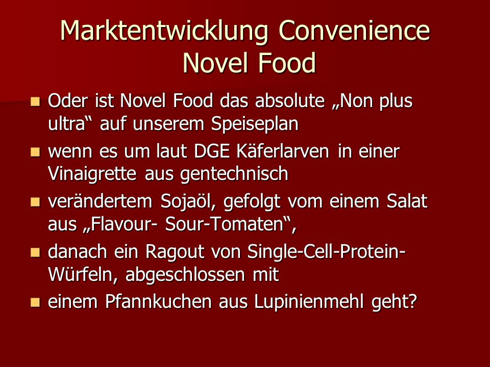 Marktentwicklung Convenience Novel Food