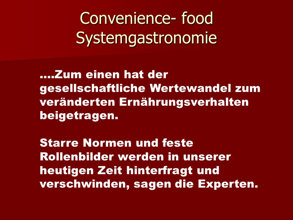 Convenience- food Systemgastronomie