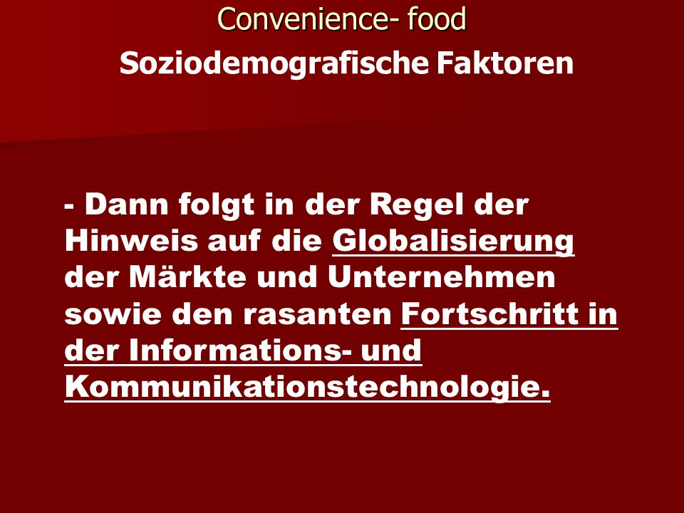 Convenience- food Soziodemografische Faktoren
