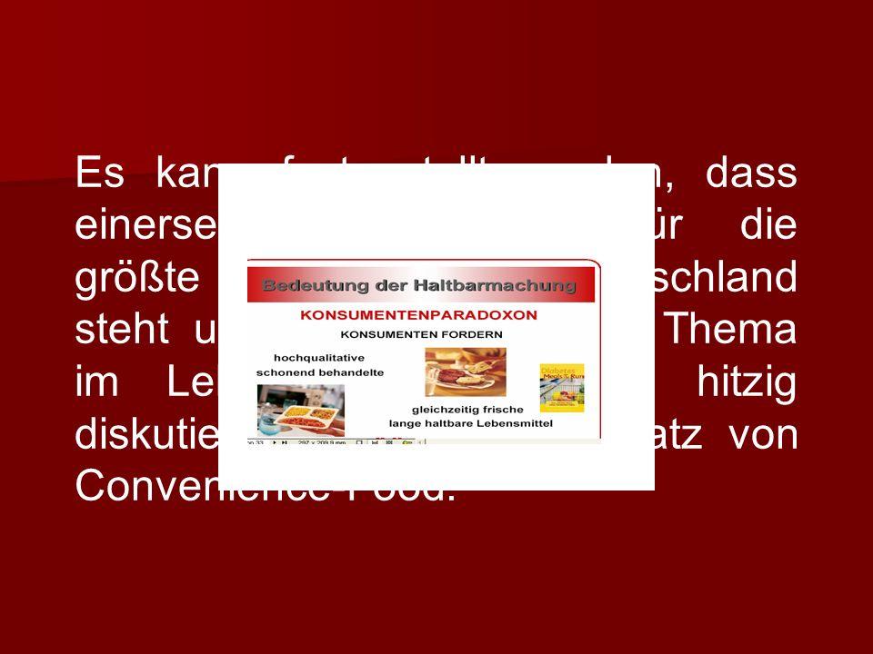 Es kann festgestellt werden, dass einerseits Convenience für die größte Servicewelle in Deutschland steht und andererseits kein Thema im Lebensmittelbereich so hitzig diskutiert wird wie der Einsatz von Convenience-Food.