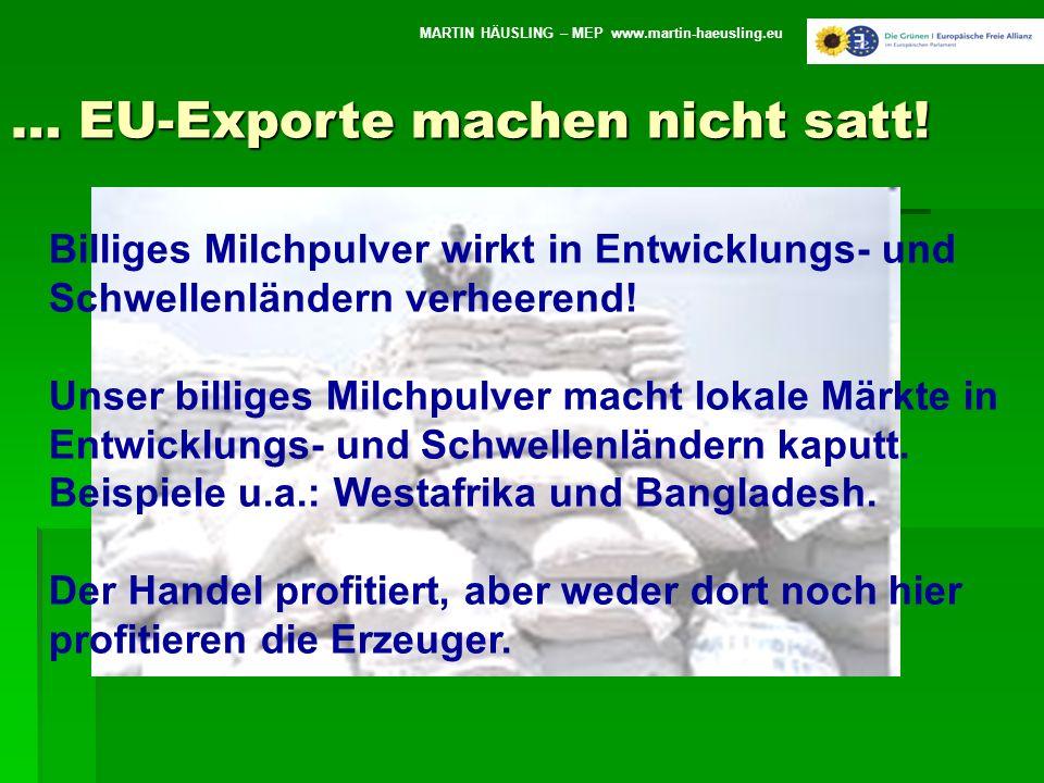 … EU-Exporte machen nicht satt!