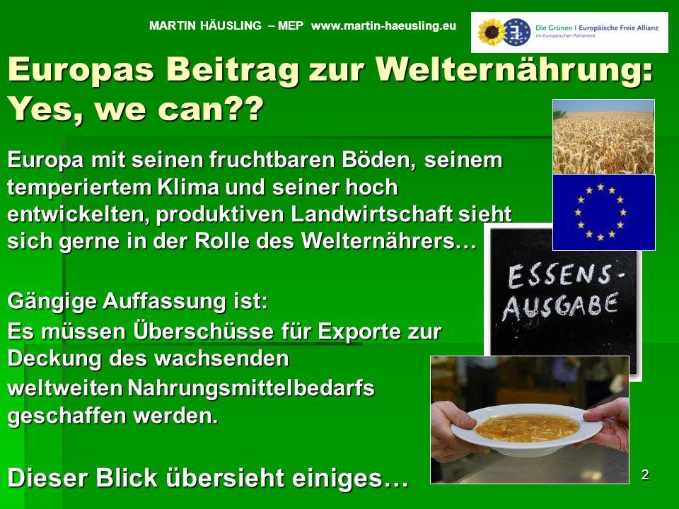 Europas Beitrag zur Welternährung: Yes, we can