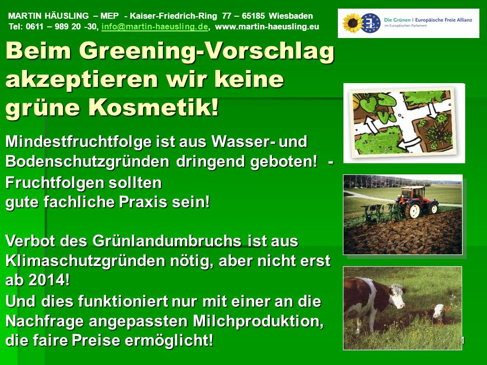Beim Greening-Vorschlag akzeptieren wir keine grüne Kosmetik!