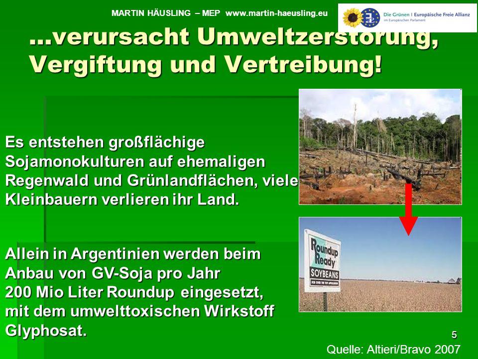 …verursacht Umweltzerstörung, Vergiftung und Vertreibung!
