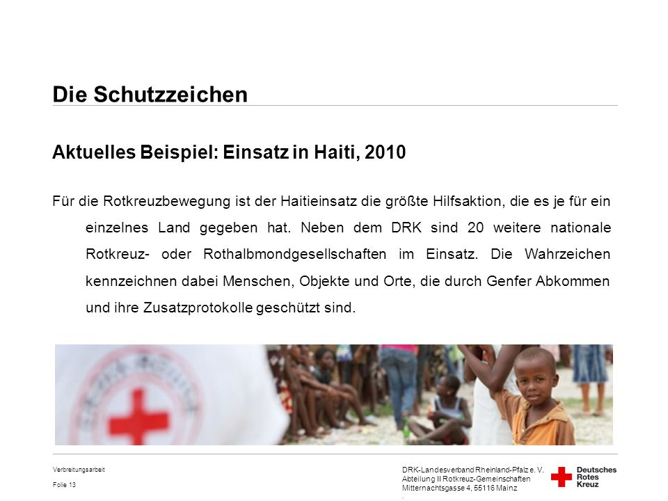 Die Schutzzeichen Aktuelles Beispiel: Einsatz in Haiti, 2010