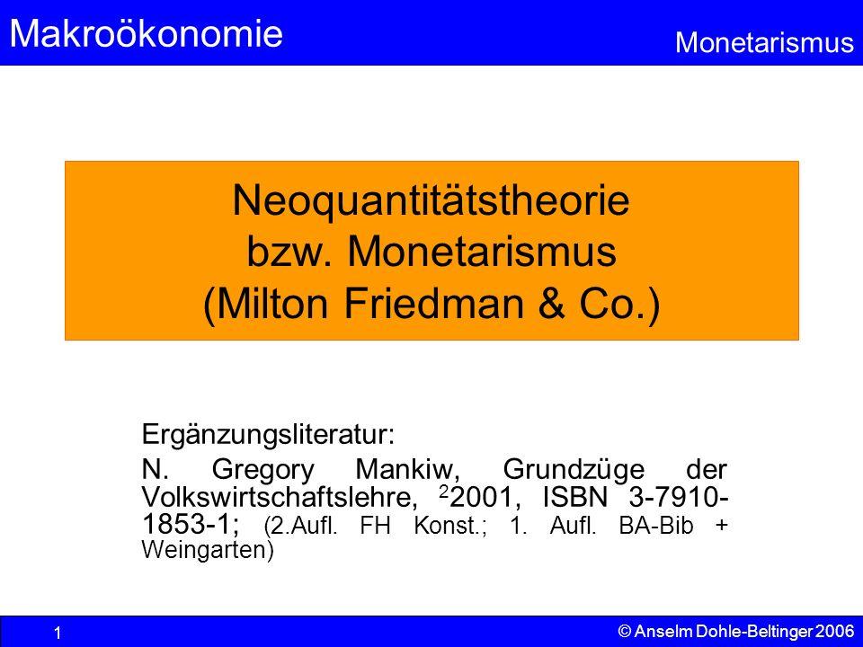 Neoquantitätstheorie bzw. Monetarismus (Milton Friedman & Co.)