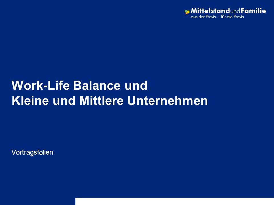 Work-Life Balance und Kleine und Mittlere Unternehmen