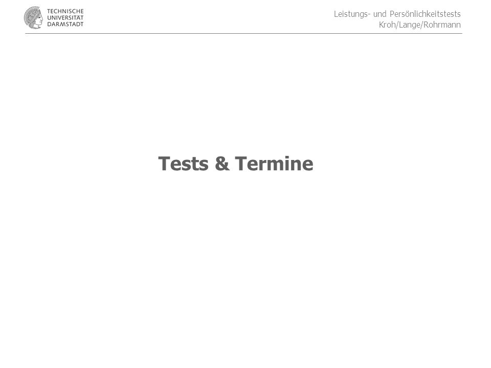 Tests & Termine