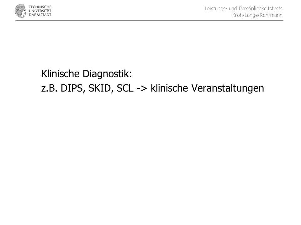 Klinische Diagnostik: z. B