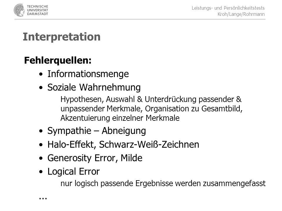 Interpretation Fehlerquellen: Informationsmenge Soziale Wahrnehmung