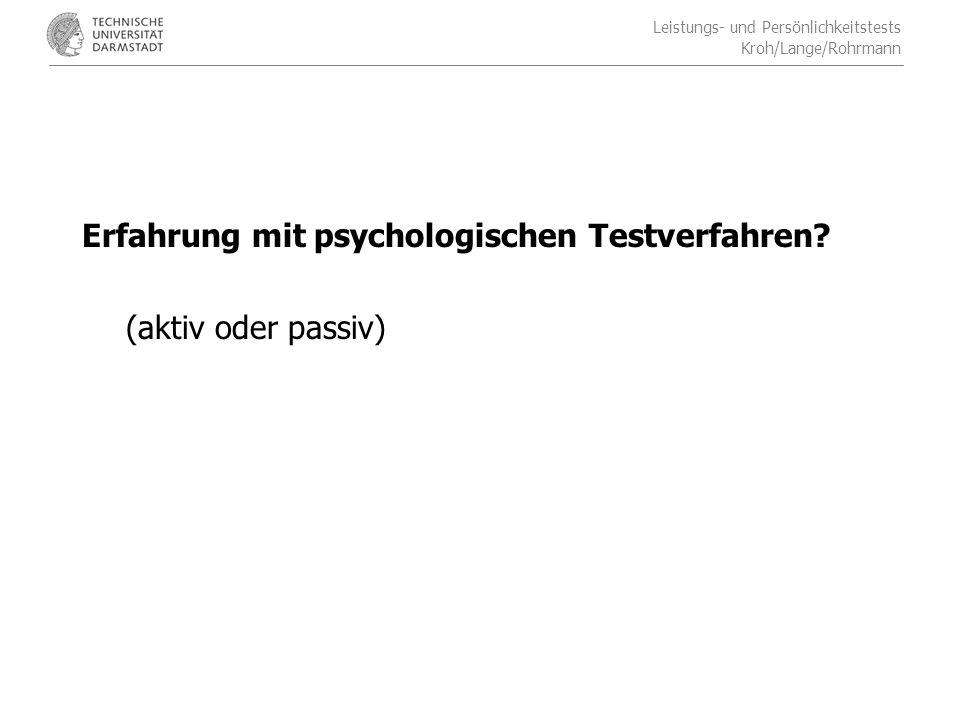 Erfahrung mit psychologischen Testverfahren