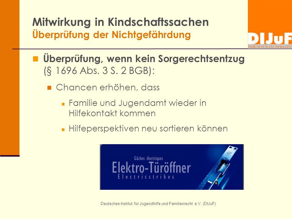 Mitwirkung in Kindschaftssachen Überprüfung der Nichtgefährdung