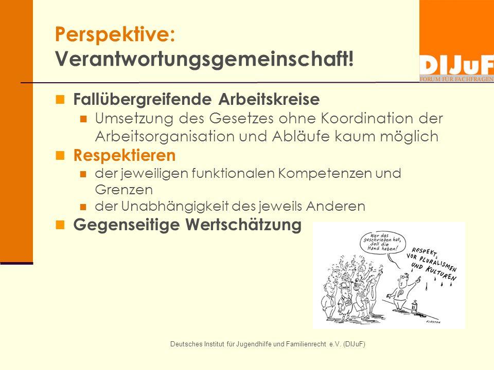 Perspektive: Verantwortungsgemeinschaft!