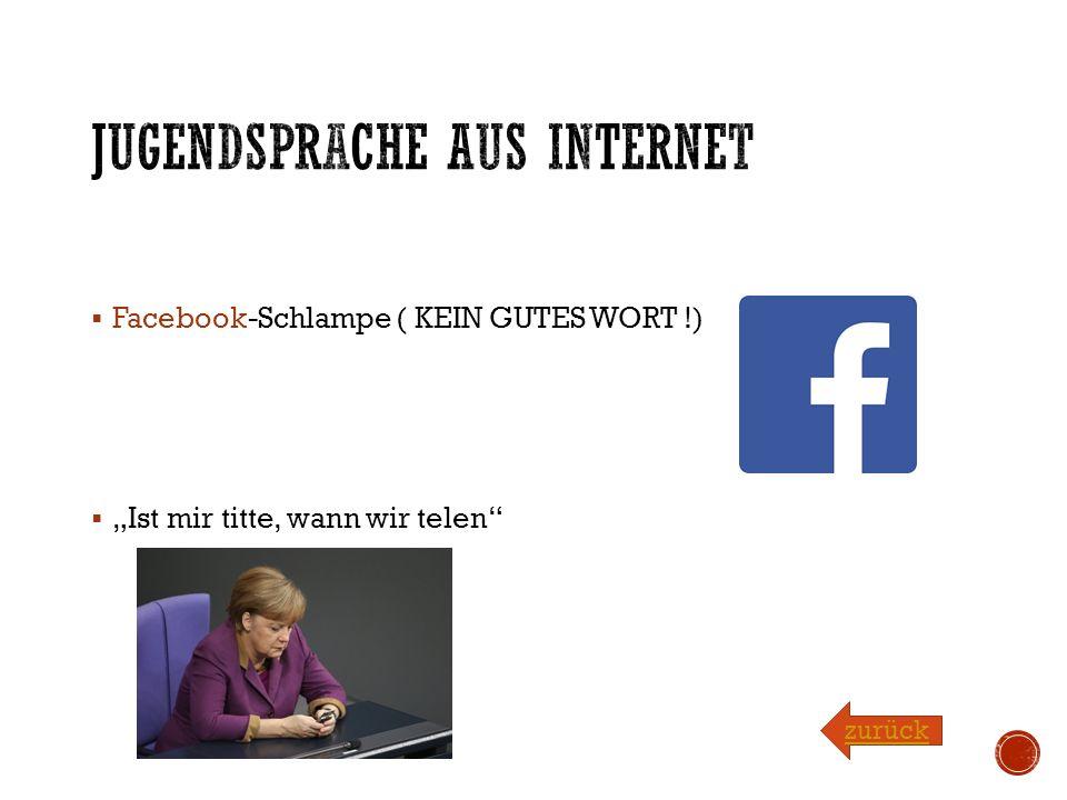Jugendsprache aus Internet