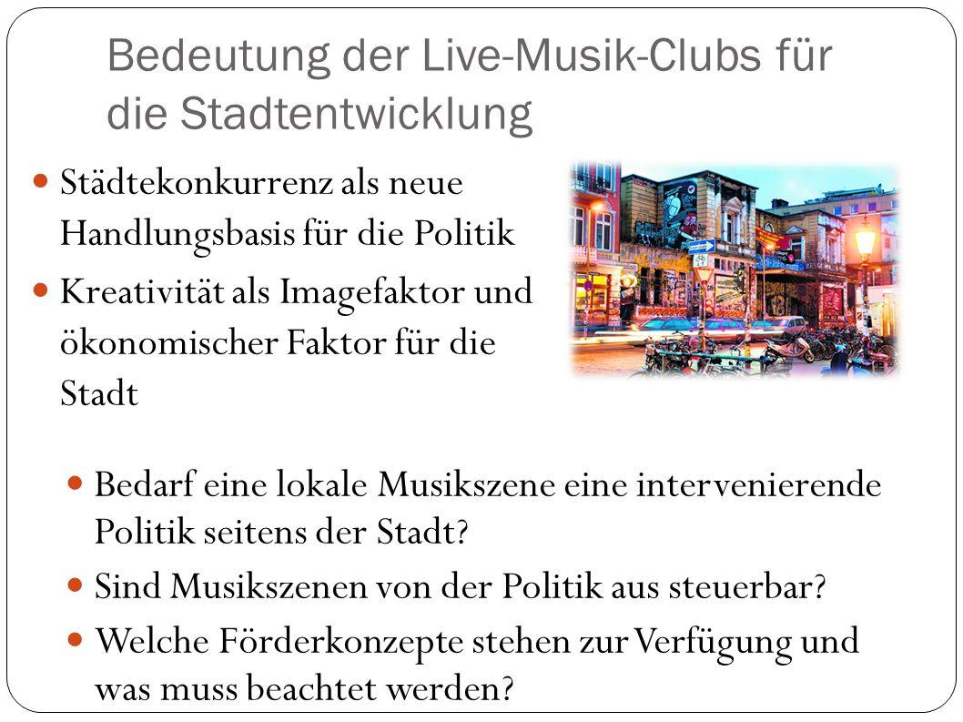 Bedeutung der Live-Musik-Clubs für die Stadtentwicklung
