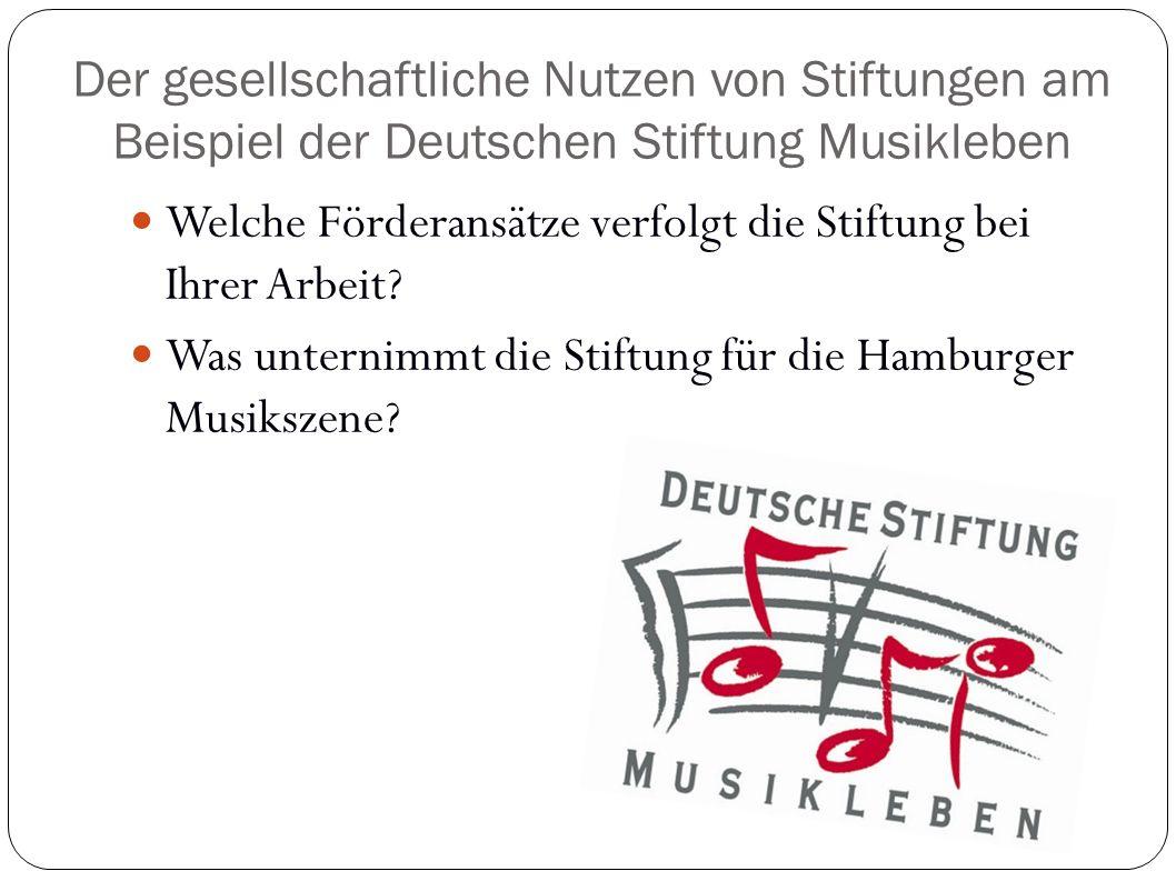 Der gesellschaftliche Nutzen von Stiftungen am Beispiel der Deutschen Stiftung Musikleben