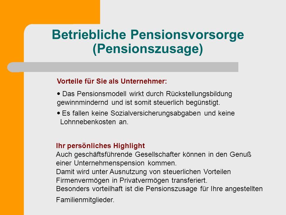 Betriebliche Pensionsvorsorge (Pensionszusage)