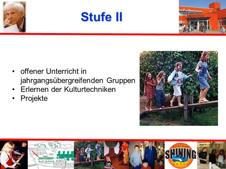 Stufe II offener Unterricht in jahrgangsübergreifenden Gruppen
