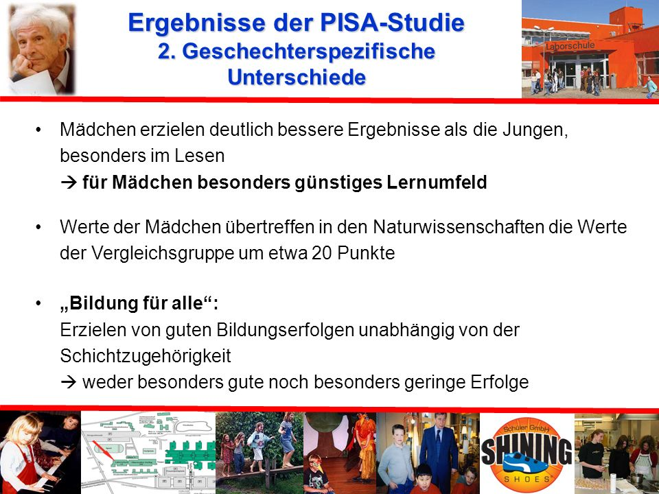 Ergebnisse der PISA-Studie 2. Geschechterspezifische Unterschiede
