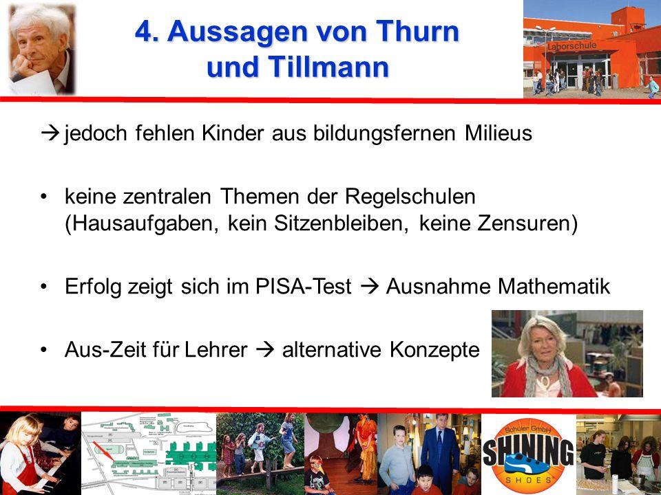 4. Aussagen von Thurn und Tillmann
