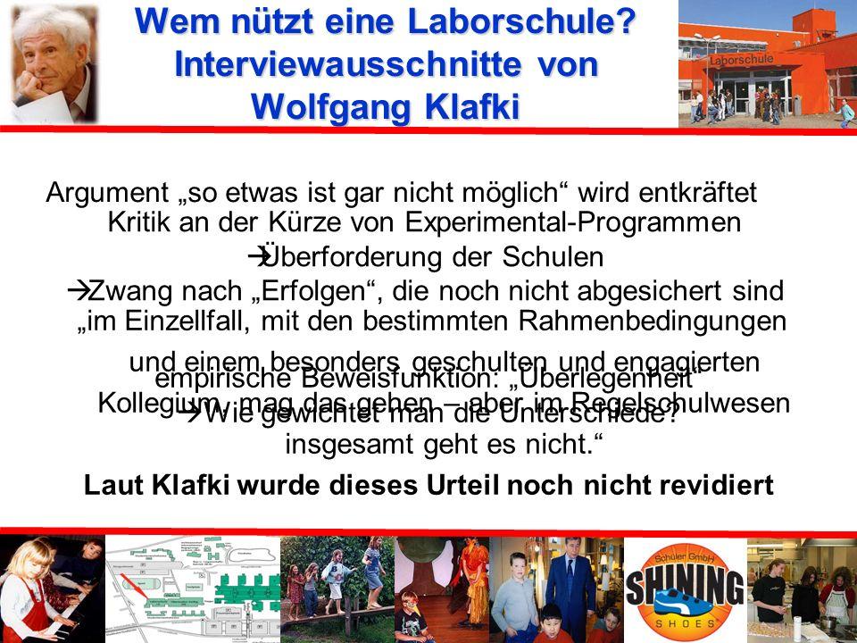 Wem nützt eine Laborschule Interviewausschnitte von Wolfgang Klafki