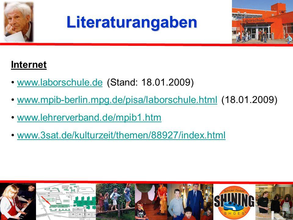 Literaturangaben Internet www.laborschule.de (Stand: 18.01.2009)
