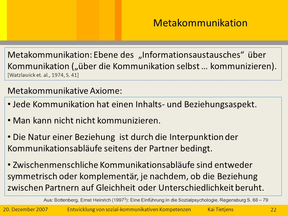 """Metakommunikation Metakommunikation: Ebene des """"Informationsaustausches über Kommunikation (""""über die Kommunikation selbst … kommunizieren)."""