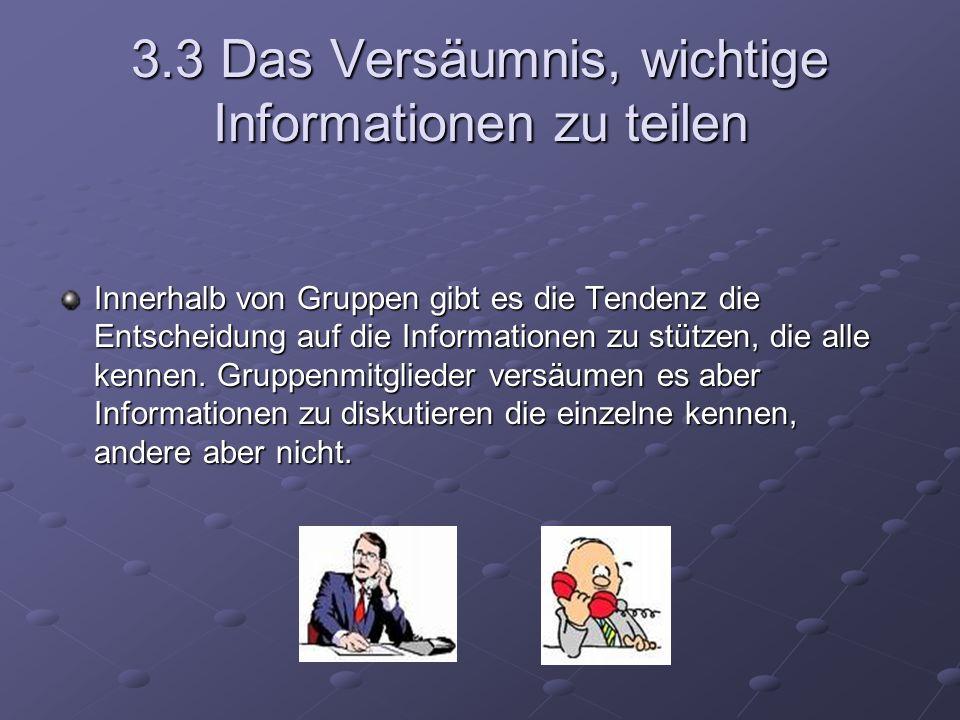 3.3 Das Versäumnis, wichtige Informationen zu teilen