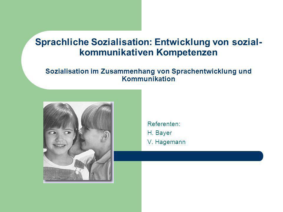 Referenten: H. Bayer V. Hagemann