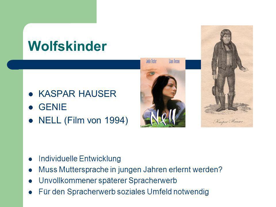 Wolfskinder KASPAR HAUSER GENIE NELL (Film von 1994)