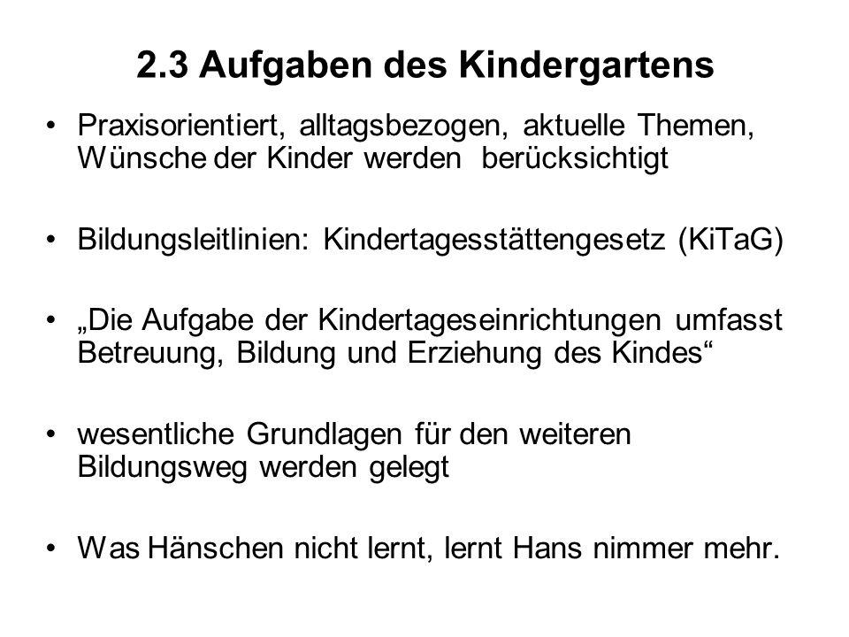 2.3 Aufgaben des Kindergartens