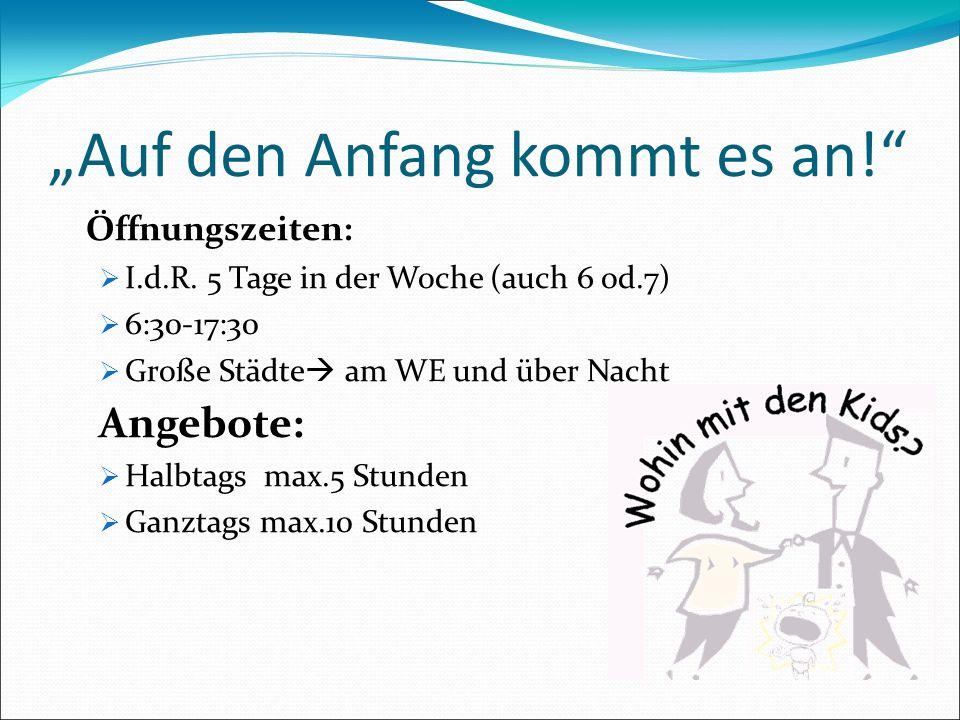 """""""Auf den Anfang kommt es an!"""