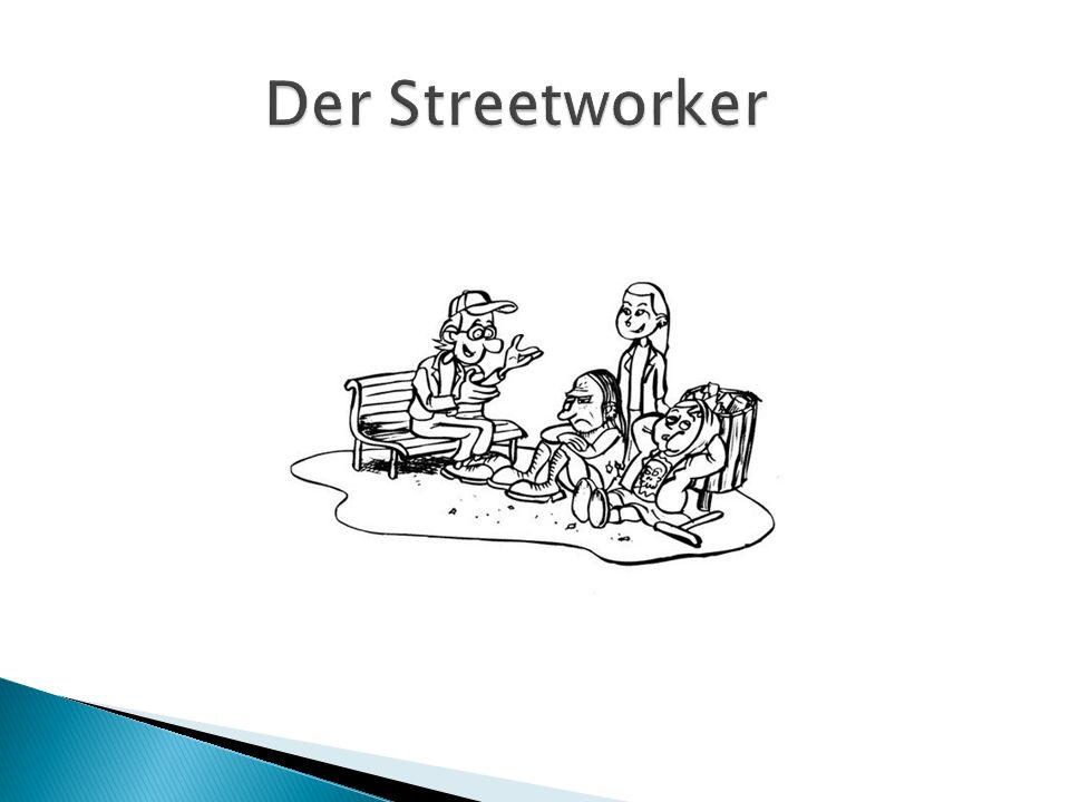 Der Streetworker